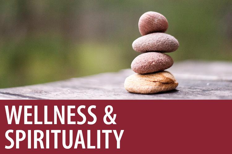 Wellness & Spirituality